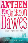 Anthem For Jackson Dawes - book cover