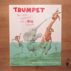Trumpet - the Little Elephant with a Big Temper