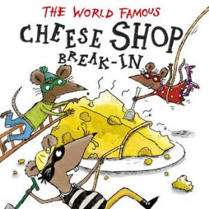 The World Famous Cheese Shop Break-In